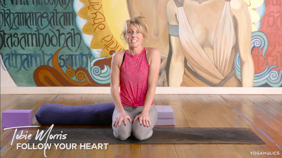 Follow Your Heart - Yogaholics